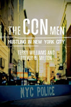 Load image into Gallery viewer, The Con Men: Hustling In New York City (Studies In Transgression)