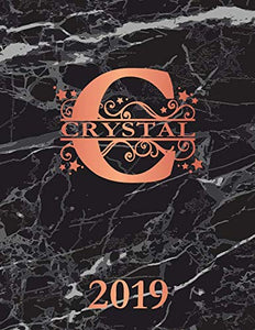 Crystal 2019: Personalized Name Weekly Planner 2019. Monogram Letter C Notebook Planner. Black Marble & Rose Gold Cover. Datebook Calendar Schedule