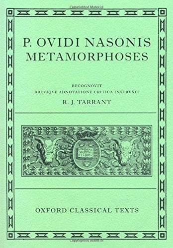 Metamorphoses (Oxford Classical Texts) (Latin Edition)