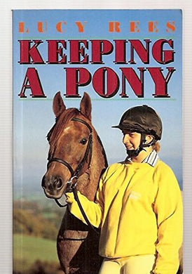 Keeping A Pony