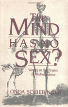 Load image into Gallery viewer, The Mind Has No Sex?: Women In The Origins Of Modern Science