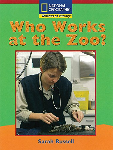 Windows On Literacy Emergent (Social Studies: Economics/Government): Who Works At The Zoo?