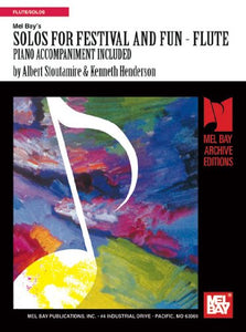 Mel Bay Presents Solos For Festival & Fun, Flute Piano Accompaniment Included