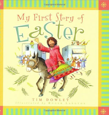 My First Story Of Easter (My First Story Series)