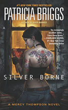 Load image into Gallery viewer, Silver Borne (Mercy Thompson, Book 5)