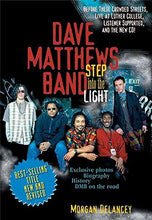 Load image into Gallery viewer, Dave Matthews Band: Step Into The Light