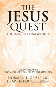 The Jesus Quest: The Danger From Within
