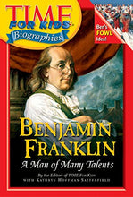 Load image into Gallery viewer, Time For Kids: Benjamin Franklin: A Man Of Many Talents (Time For Kids Biographies)