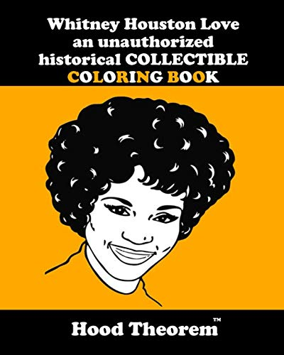 Whitney Houston Love An Unauthorized Historical Collectible Coloring Book