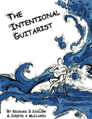 The Intentional Guitarist: Fingerstyle Compositions And Music Theory