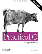 Load image into Gallery viewer, Practical C Programming: Why Does 2+2 = 5986? (Nutshell Handbooks)