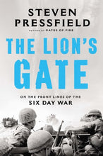 Load image into Gallery viewer, The Lion'S Gate: On The Front Lines Of The Six Day War
