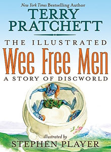 The Illustrated Wee Free Men (Discworld)