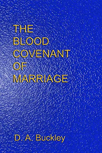 The Blood Covenant Of Marriage
