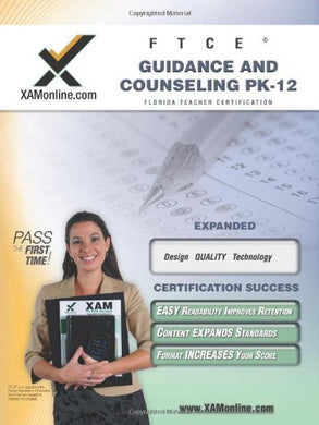 Ftce Guidance And Counseling Pk-12 Teacher Certification Test Prep Study Guide (Xam Ftce)