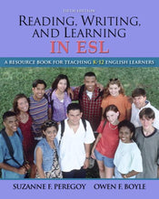 Load image into Gallery viewer, Reading, Writing And Learning In Esl: A Resource Book For Teaching K-12 English Learners (With Myeducationlab) (5Th Edition)
