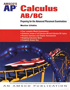 Amsco'S Ap Calculus Ab/Bc: Preparing For The Advanced Placement Examinations
