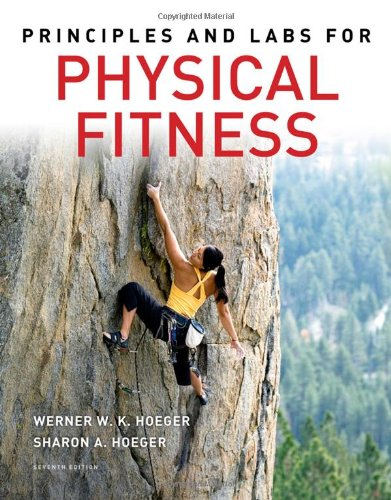 Principles And Labs For Physical Fitness (Available Titles Cengagenow)