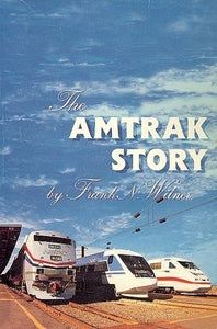 The Amtrak Story