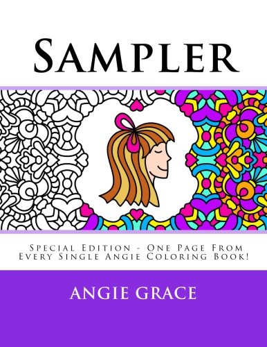Sampler (Special Edition - One Page From Every Single Angie Coloring Book!) (Angie Grace)