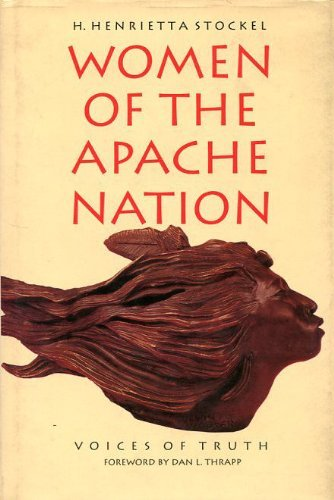 Women Of The Apache Nation: Voices Of Truth