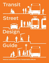Load image into Gallery viewer, Transit Street Design Guide