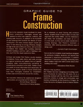 Load image into Gallery viewer, Graphic Guide To Frame Construction: Details For Builders And Designers