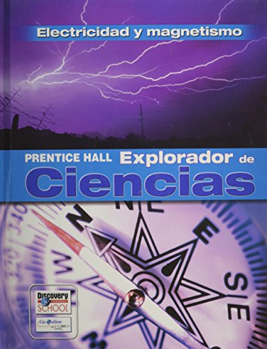 Science Explorer Electricity And Magnetism Spanish Student Edition