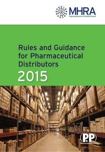 Rules And Guidance For Pharmaceutical Distributors (Green Guide) 2015