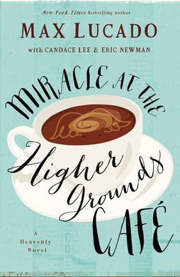 Miracle At The Higher Grounds Cafe