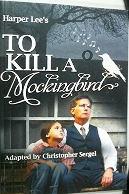 To Kill A Mockingbird (Acting Edition)