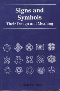 Signs And Symbols: Their Design And Meaning (English And German Edition)