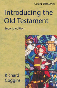 Introducing The Old Testament (Oxford Bible Series)