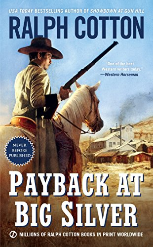 Payback At Big Silver (Ralph Cotton Western Series)