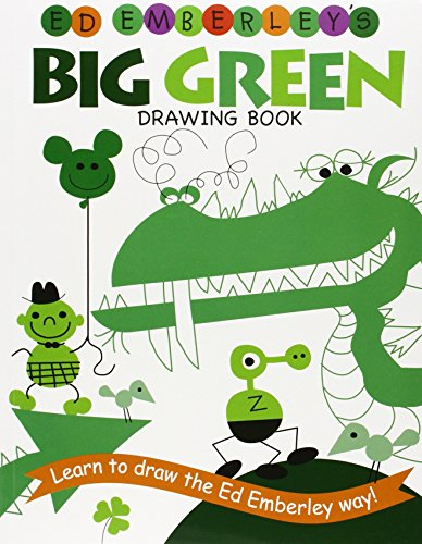 Ed Emberley'S Big Green Drawing Book (Ed Emberley Drawing Books)