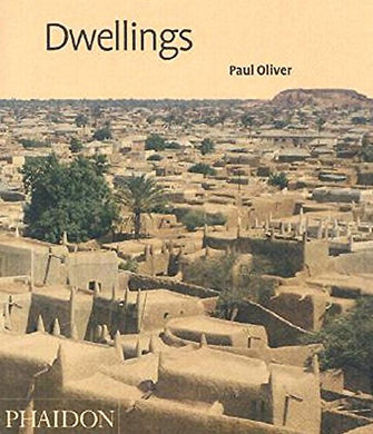 Dwellings: The Vernacular House World Wide