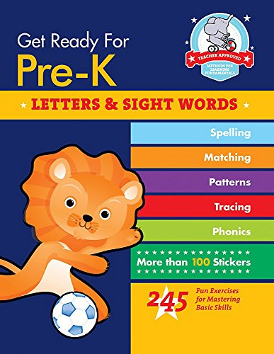 Get Ready For Pre-K: Letters & Sight Words: 245 Fun Exercises For Mastering Basic Skills (Get Ready For School)