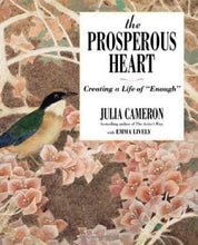 Load image into Gallery viewer, The Prosperous Heart: Creating A Life Of Enough