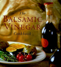 Load image into Gallery viewer, Balsamic Vinegar Cookbook