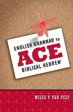 Load image into Gallery viewer, English Grammar To Ace Biblical Hebrew