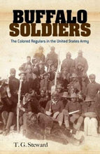 Load image into Gallery viewer, Buffalo Soldiers: The Colored Regulars In The United States Army (Dover Books On Africa-Americans)