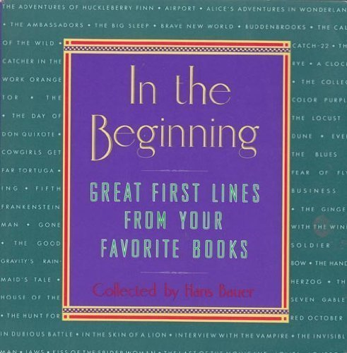 In The Beginning: Great First Lines From Your Favorite Books