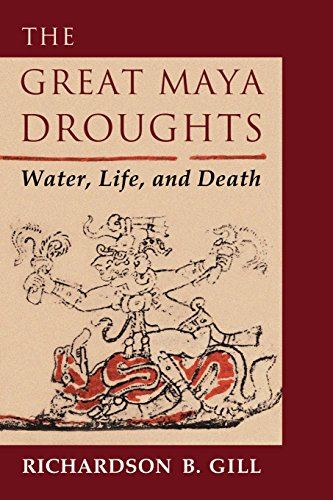 The Great Maya Droughts: Water, Life, And Death