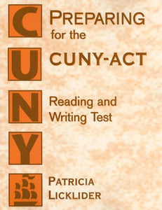 Preparing For The Cuny-Act Reading And Writing Test
