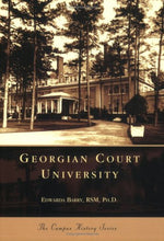 Load image into Gallery viewer, Georgian Court University (Nj) (Campus History Series)