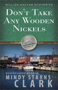 Don'T Take Any Wooden Nickels (The Million Dollar Mysteries)