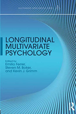 Longitudinal Multivariate Psychology (Multivariate Applications Series)