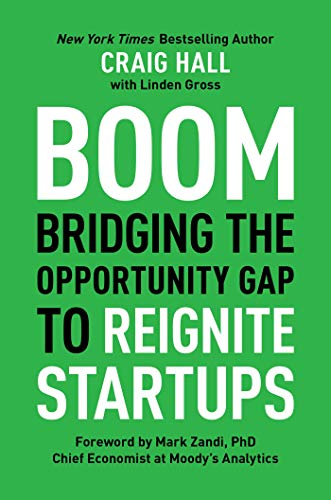 Boom: Bridging The Opportunity Gap To Reignite Startups