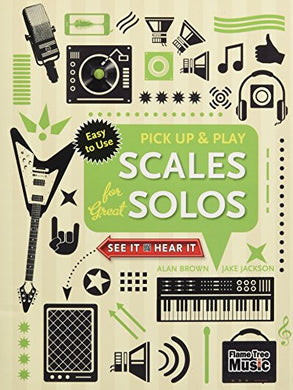 Scales For Great Solos (Pick Up And Play) (Pick Up & Play)