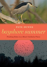 Load image into Gallery viewer, Bayshore Summer: Finding Eden In A Most Unlikely Place